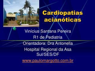 Cardiopatias acian ticas
