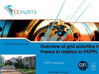 Overview of grid activities in France in relation to FKPPL