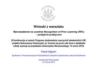 Wnioski z warsztatu: Wprowadzenie na uczelnie RPL  –  podejście praktyczne