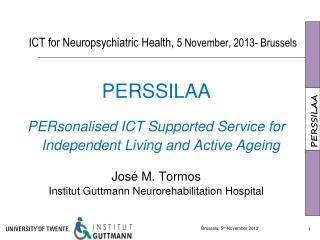ICT for Neuropsychiatric Health,  5 November, 2013- Brussels