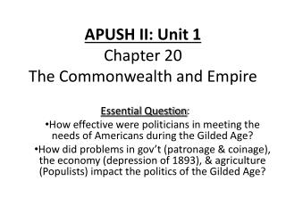 APUSH II: Unit 1 Chapter 20 The Commonwealth and Empire