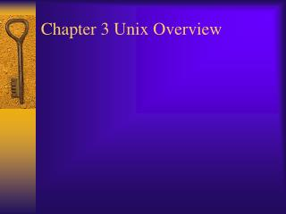 Chapter 3 Unix Overview