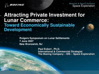 Attracting Private Investment for Lunar Commerce: Toward Economically Sustainable Development