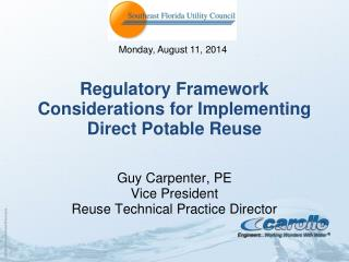 Regulatory Framework Considerations for Implementing Direct Potable Reuse