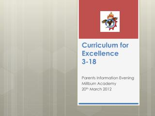 Curriculum for Excellence  3-18