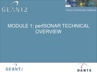 MODULE 1: perfSONAR TECHNICAL OVERVIEW