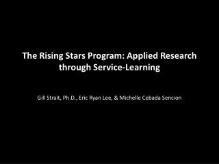 The Rising Stars Program: Applied Research through Service-Learning