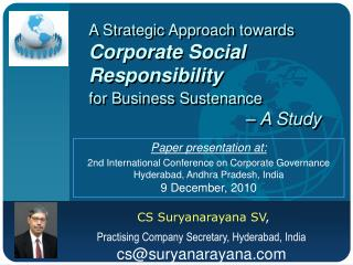 A Strategic Approach towards Corporate Social Responsibility for Business Sustenance – A Study