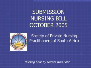 SUBMISSION NURSING BILL OCTOBER 2005