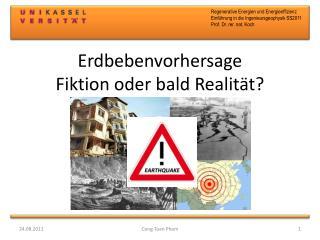 Erdbebenvorhersage Fiktion oder bald Realität?