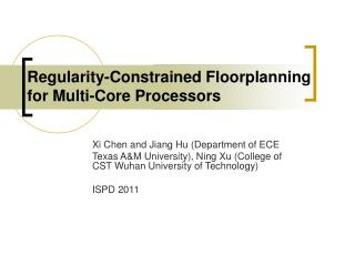 Regularity-Constrained Floorplanning for Multi-Core Processors