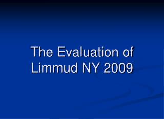 The Evaluation of Limmud NY 2009