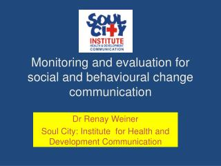 Monitoring and evaluation for  social and behavioural change communication