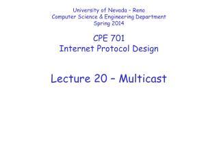 Lecture  20  –  Multicast