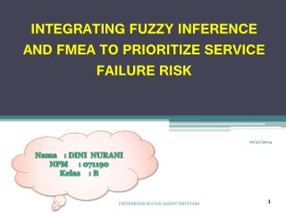 INTEGRATING FUZZY INFERENCE AND FMEA TO PRIORITIZE SERVICE FAILURE RISK