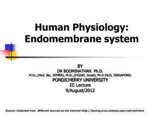 Human Physiology: Endomembrane system