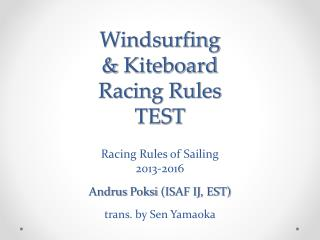 Windsurfing &  Kiteboard Racing Rules TEST