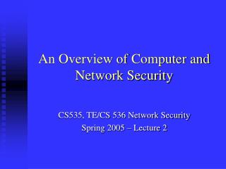 An Overview of Computer and Network Security