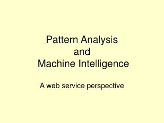 Pattern Analysis  and  Machine Intelligence