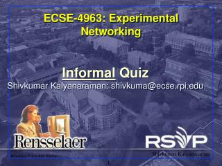 ECSE-4963: Experimental Networking