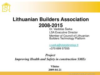 Lithuanian Builders Association 2008-2015