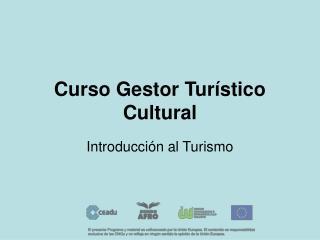 Curso Gestor Tur stico Cultural