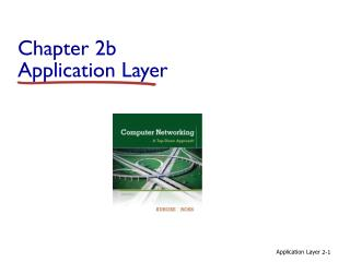Chapter 2b Application Layer