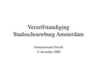 Verzelfstandiging Stadsschouwburg Amsterdam