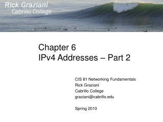 Chapter 6 IPv4 Addresses � Part 2