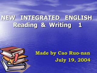 NEW   INTEGRATED   ENGLISH        Reading  &  Writing    1