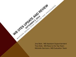 WB OTES UPDATE and  REVIEW September 2, 2014