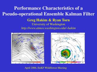 Performance Characteristics of a  Pseudo-operational Ensemble Kalman Filter