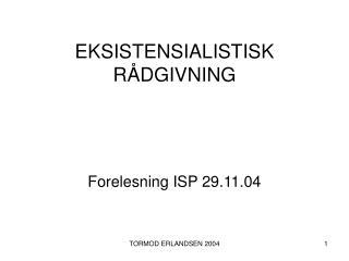 EKSISTENSIALISTISK R DGIVNING