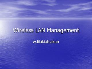 Wireless LAN Management