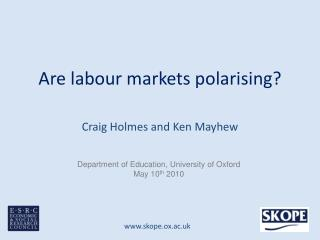 Are labour markets polarising?