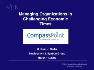 Michael J. Nader  Employment Litigation Group March 11, 2009