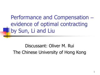Performance and Compensation  –  evidence of optimal contracting by Sun, Li and Liu