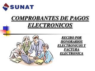 COMPROBANTES DE PAGOS ELECTRONICOS