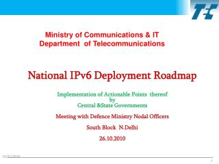 Ministry of Communications & IT Department  of Telecommunications