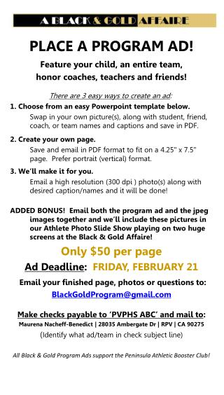PLACE A PROGRAM AD!  Feature your child, an entire team,  honor coaches, teachers and friends!