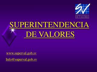 SUPERINTENDENCIA  DE VALORES