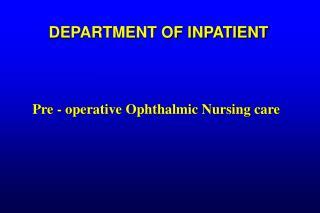 DEPARTMENT OF INPATIENT