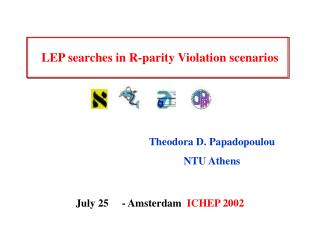 LEP searches in R-parity Violation scenarios