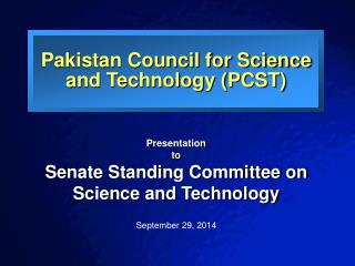 Pakistan Council for Science and Technology (PCST)