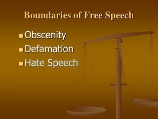Boundaries of Free Speech