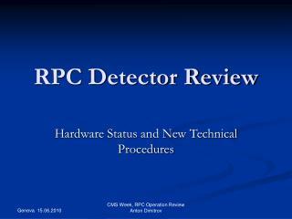 RPC Detector Review