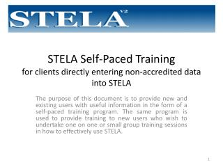 STELA Self-Paced Training for clients directly entering non-accredited data into STELA
