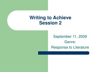 Writing to Achieve Session 2