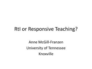 RtI or Responsive Teaching?