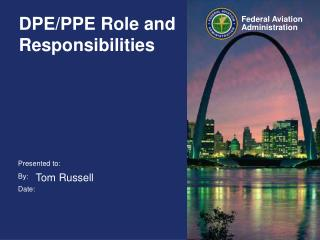 DPE/PPE Role and Responsibilities
